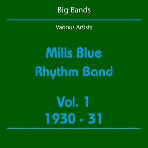 Big Bands (Mills Blue Rhythm Band Volume 1 1930-31)