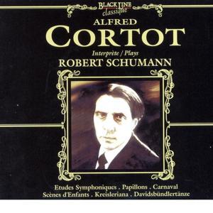Alfred Cortot Interprète Robert Schumann