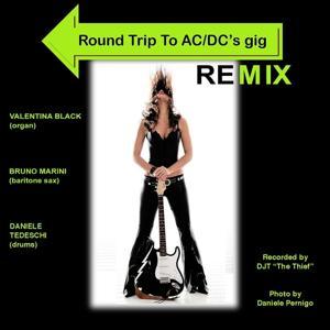 Round Trip To Acdc's Gig (Remix)