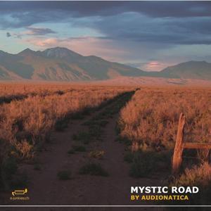 Mystic Road / The Bud