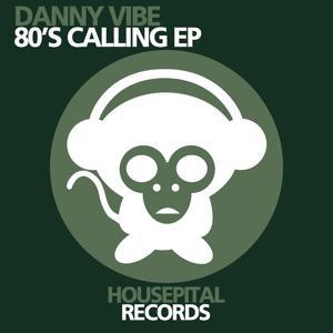 80's Calling EP