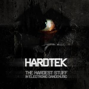 HARDTEK - The Hardest Stuff In Electronic Dancemusic