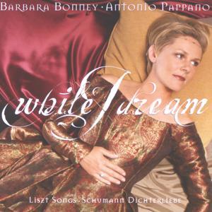 Liszt / Schumann: While I dream