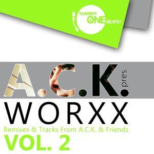 A.C.K. pres. Worxx Vol. 2