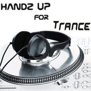 Handz Up For Trance