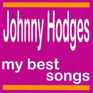 My Best Songs - Johnny Hodges