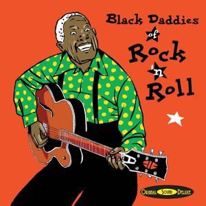Original Sound Deluxe : Black Daddies of Rock'n'Roll