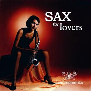 Sax For Lovers (Love Moments)