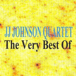 The Very Best of JJ Johnson Quartet