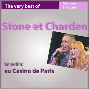 The Very Best of Stone et Charden en public au Casino de Paris (Les incontournables de la chanson française)