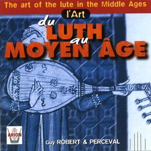 L'Art du Luth au Moyen-âge