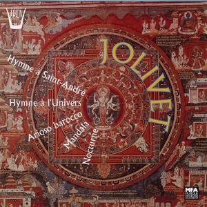 Jolivet : Hymne à Saint-André, Hymne à l'univers, Arioso barocco, Mandala, Nocturne