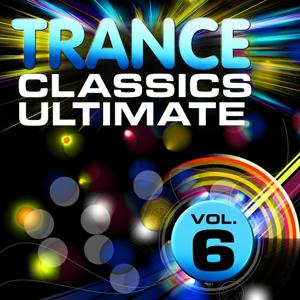 Trance Classics Ultimate, Vol. 6 (Back to the Future, Best of Club Anthems)