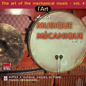 L'art de la musique mécanique, vol. 4