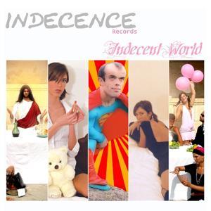 Indecent world
