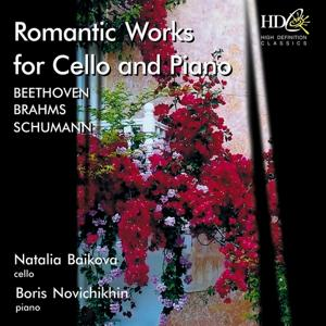 Beethoven, Brahms, Schumann (Romantic Works for Cello and Piano)
