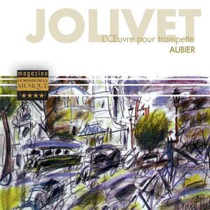 Jolivet : L'oeuvre pour trompette