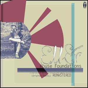 House Foundations (Original Tracks Remastered)