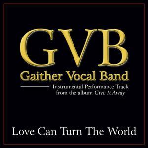 Love Can Turn The World Performance Tracks
