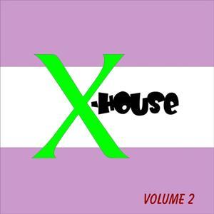 X-House Vol. 2