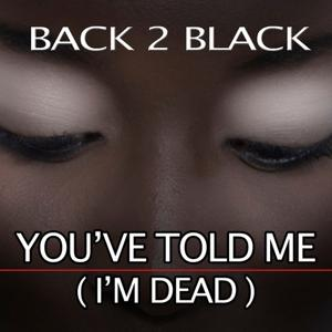 You´ve Told Me (I´m Dead) (Amy Winehouse Tribute)