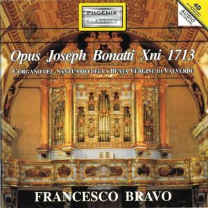 Opus Joseph Bonatti Xni 1713 (L'organo del Santuario della Beata Vergine di Valverde)