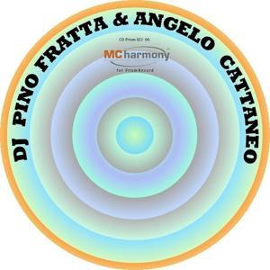 Dj Pino Fratta & Angelo Cattaneo