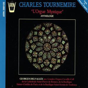 Tournemire : L'orgue mystique