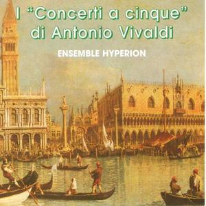 I Concerti A Cinque Di Antonio Vivaldi