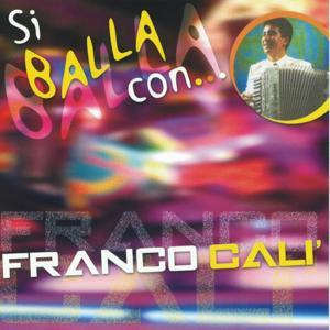 Si balla con.....Franco Calì