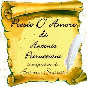 Poesie D'Amore Di Antonio Petrucciani