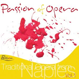 Traditional Opera from Naples, Vol. 1