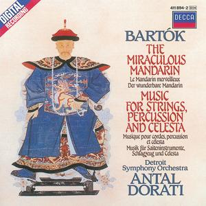 Bartók: The Miraculous Mandarin; Music for Strings, Percussion & Celesta