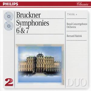 Bruckner: Symphonies Nos.6 & 7