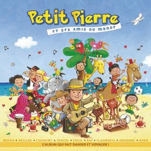Petit Pierre et ses amis du monde