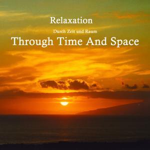 Durch Zeit Und Raum
