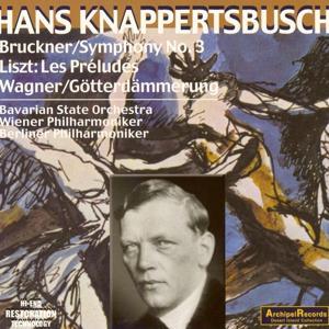 Bruckner: Symphony No. 3 - Wagner: Siefried's Rhine Journey - Franz Liszt: Les Preludes