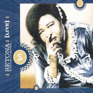 Setona and African Crossroads (Live)