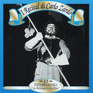 I recital di Carlo Zardi, Vol. 13 (Estemporanea: 'Da Betlemme a Posilippo')