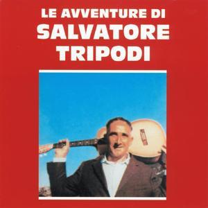 Le avventure di Salvatore Tripodi