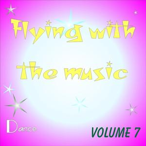 Flying With The Music Vol.7