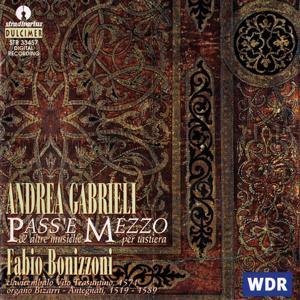 Gabrieli: Pass'E Mezzo E Altre Musiche Per Tastiera