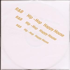 R&b - Hip Hop - Happy House
