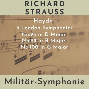 Haydn: 3 London Symphonies (Militär-Symphonie)