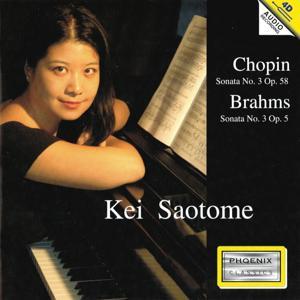 Fryderyk Chopin: Sonata No. 3, Op. 58 - Johannes Brahms: Sonata. 3, Op. 5