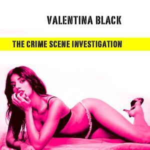 The crime scene investigation