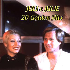 Juli e Julie: 20 Golden Hits