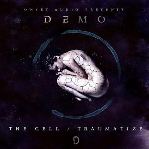 The Cell/Traumatize