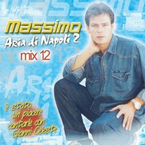 Massimo Mix, Vol. 12 (Aria di Napoli 2)