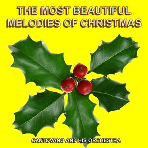 The Most Beautiful Melodies of Christmas